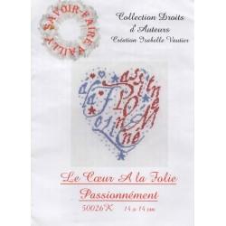 Coeur A la Folie Passionnément (kit)